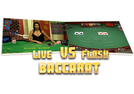 live-vs-flash-baccarat.png
